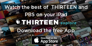 Watch the best of THIRTEEN and PBS on your iPad