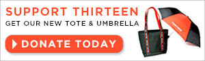 Support THIRTEEN & Get Our New Tote & Umbrella