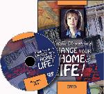 Change Your Home and Life!